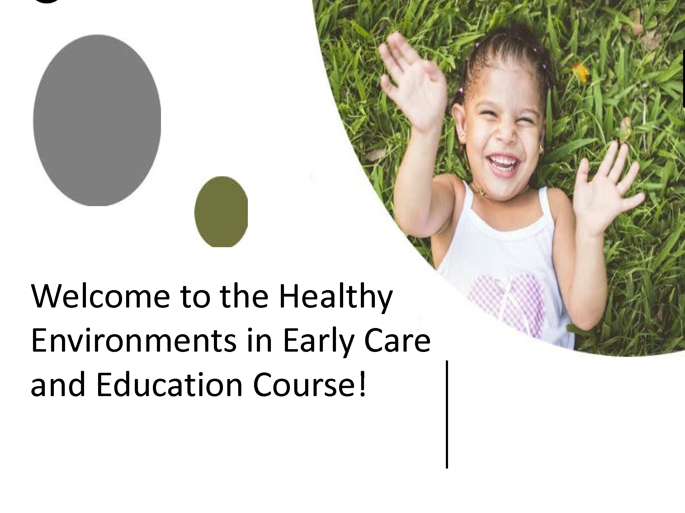 Welcome to Healthy Environments in Early Care and Education