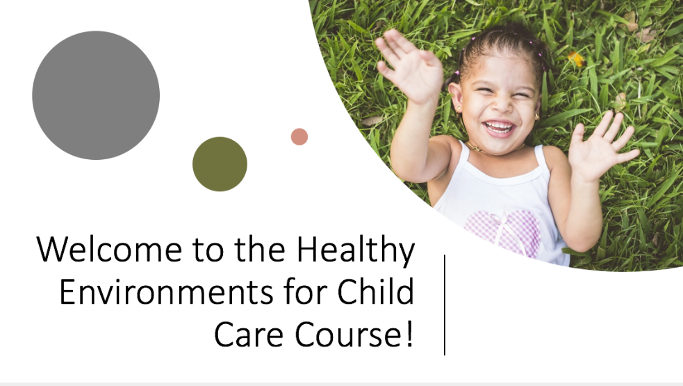 Healthy Environments in Child Care title slide