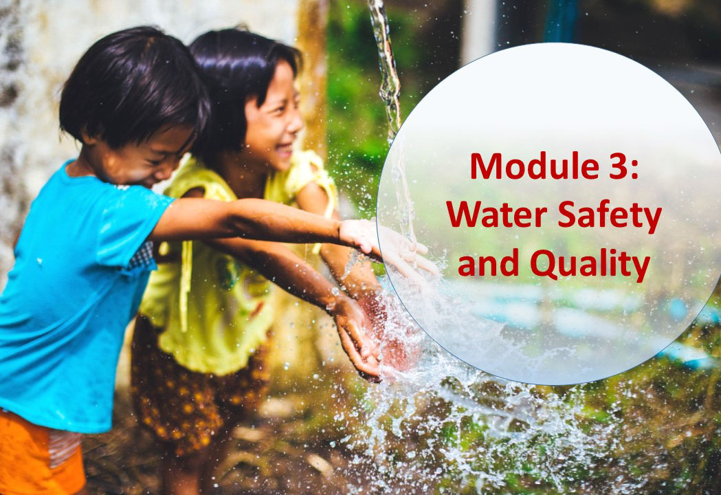 Module 3: Water Safety and Quality