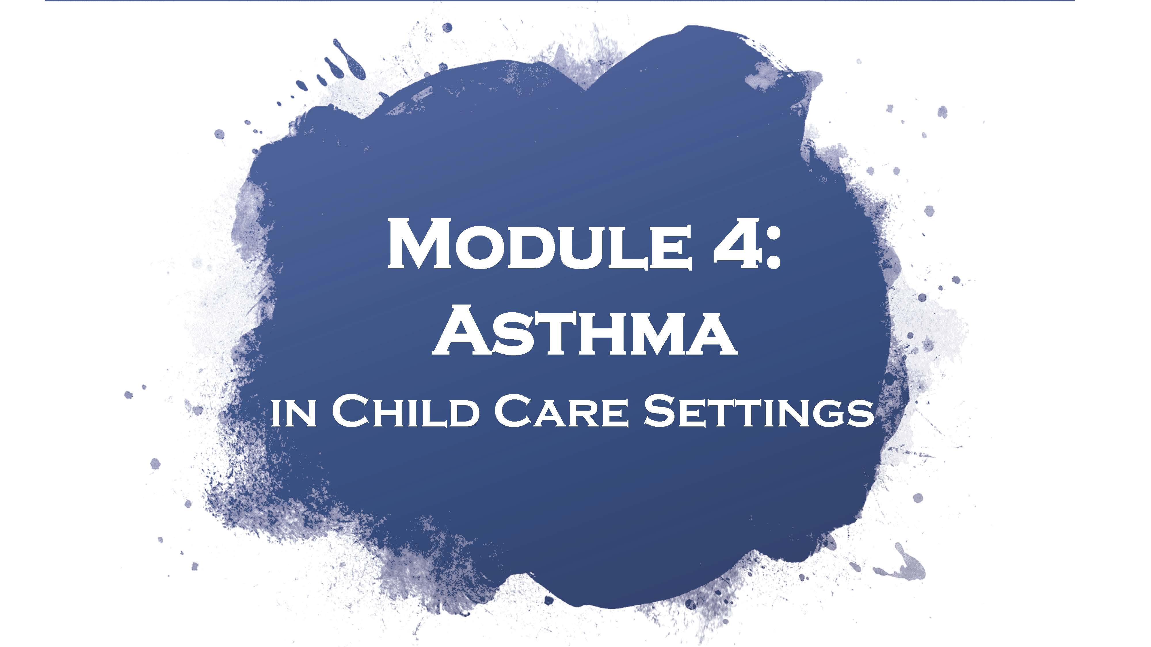 Module 4: Asthma