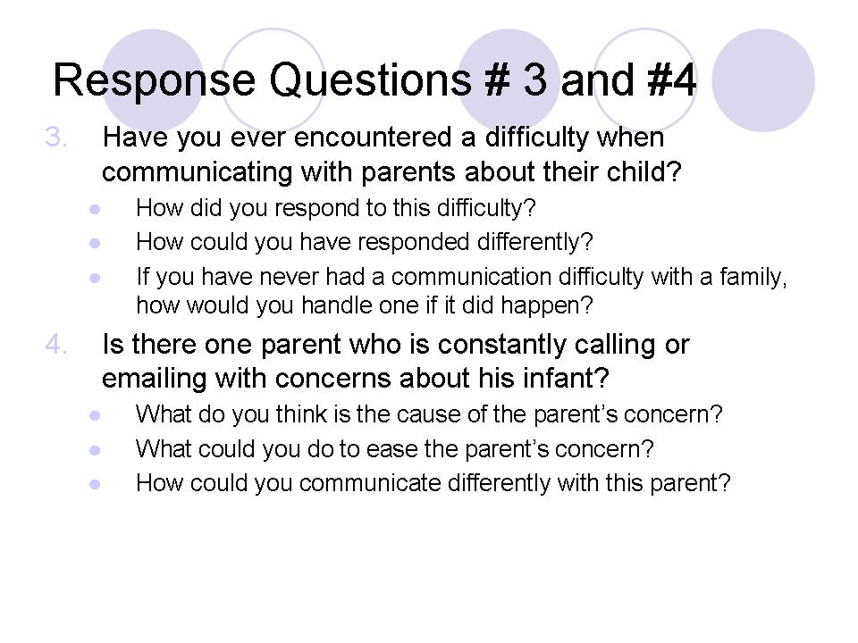 Response Questions # 3 and #4