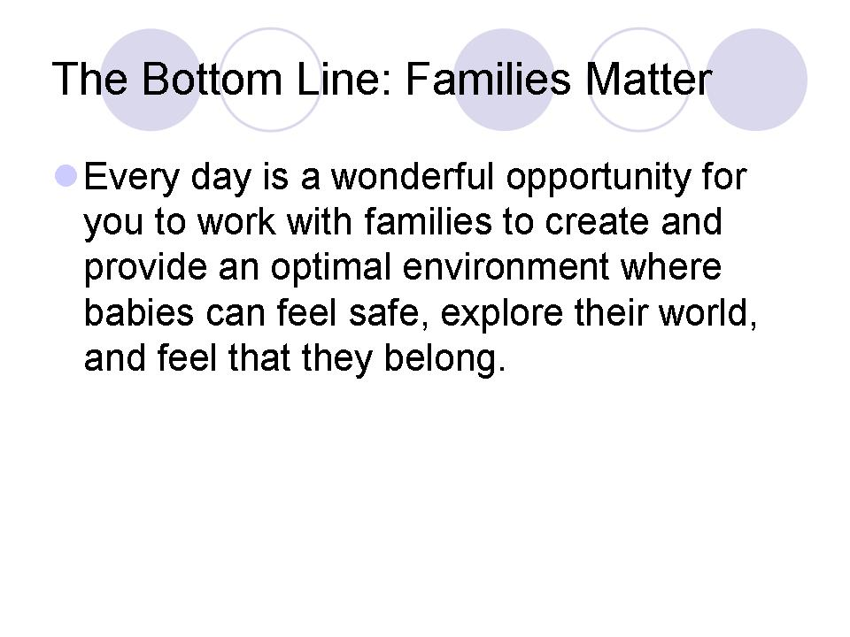 The Bottom Line: Families Matter