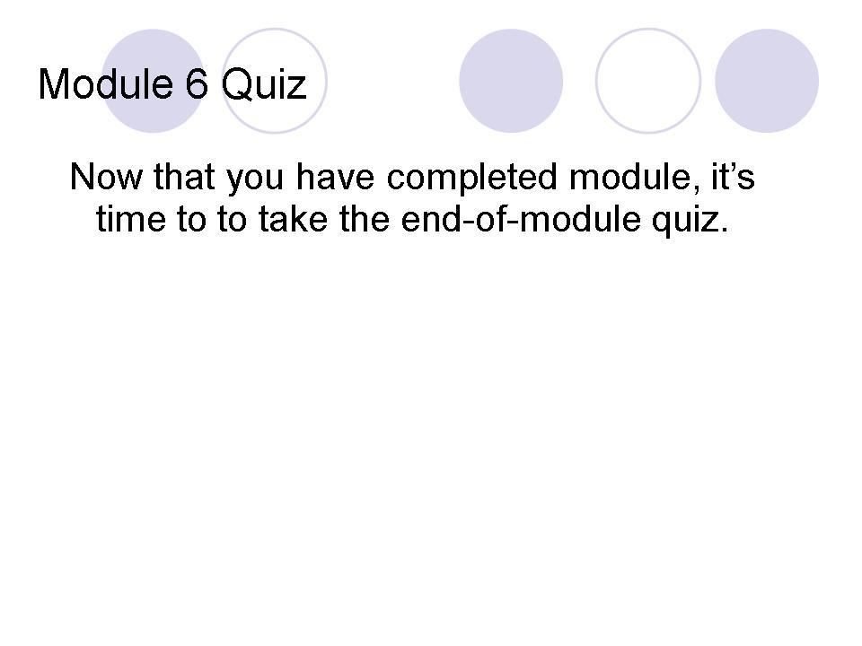 Module 6 Quiz